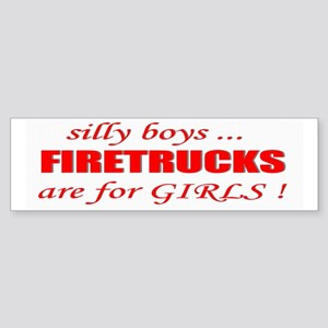 fIRETRUCKS are for GIRLS Bumper Sticker