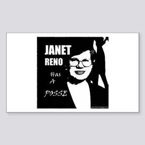Janet Reno has a Posse Rectangle Sticker