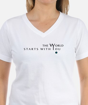 The World Starts With You Shirt
