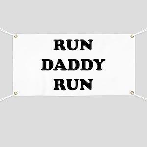 Run Daddy Run Banner