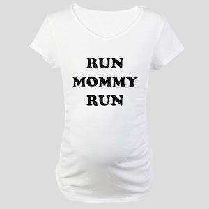 Run Mommy Run Maternity T-Shirt