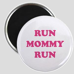 Run Mommy Run Magnet