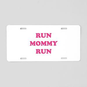 Run Mommy Run Aluminum License Plate