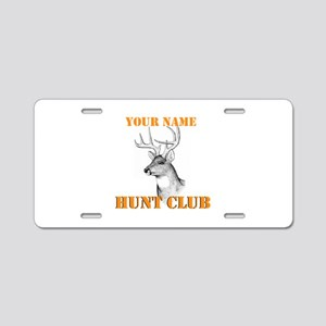 Custom Hunt Club Aluminum License Plate