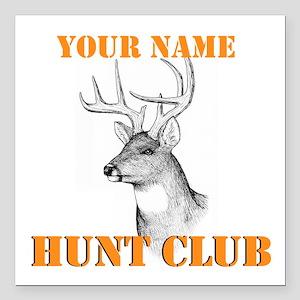 "Custom Hunt Club Square Car Magnet 3"" x 3"""