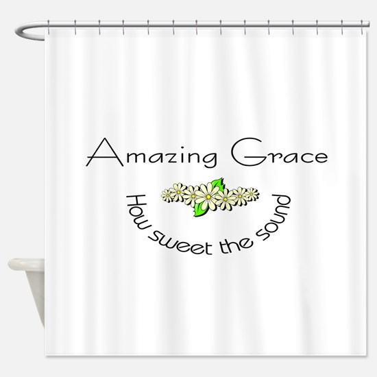 Amazing grace with flowers Shower Curtain
