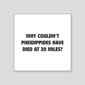 "Pheidippides Miles Square Sticker 3"" x 3"""