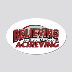 Believing is the first Step 20x12 Oval Wall Decal