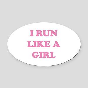 I Run Like A Girl Oval Car Magnet