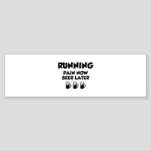 Running Pain Now Beer Later Sticker (Bumper)