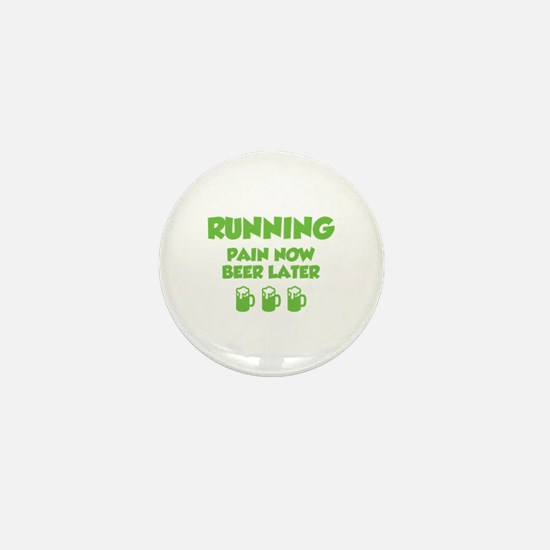 Running Pain Now Beer Later Mini Button