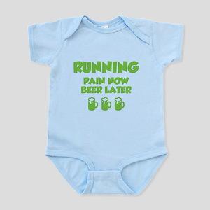 Running Pain Now Beer Later Infant Bodysuit
