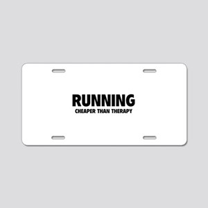 Running Cheaper Than Therapy Aluminum License Plat