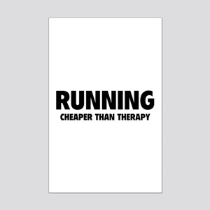 Running Cheaper Than Therapy Mini Poster Print