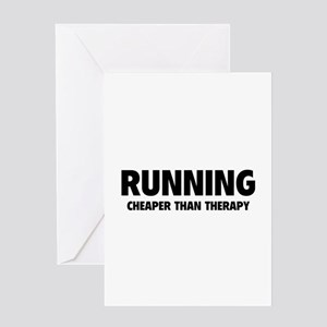 Running Cheaper Than Therapy Greeting Card