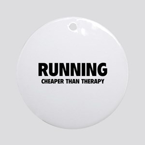 Running Cheaper Than Therapy Ornament (Round)