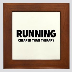 Running Cheaper Than Therapy Framed Tile