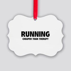 Running Cheaper Than Therapy Picture Ornament