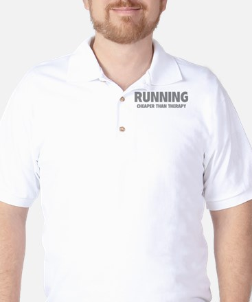 Running Cheaper Than Therapy Golf Shirt