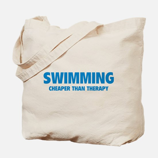 Swimming Cheaper Than Therapy Tote Bag