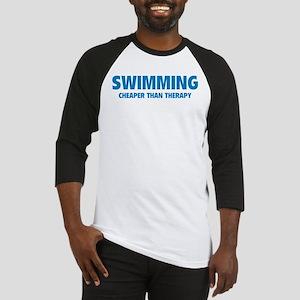 Swimming Cheaper Than Therapy Baseball Jersey