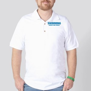 Swimming Cheaper Than Therapy Golf Shirt