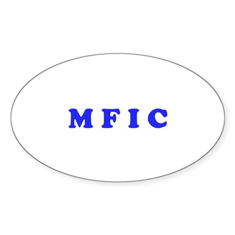 M F I C Merchandise Sticker (Oval)