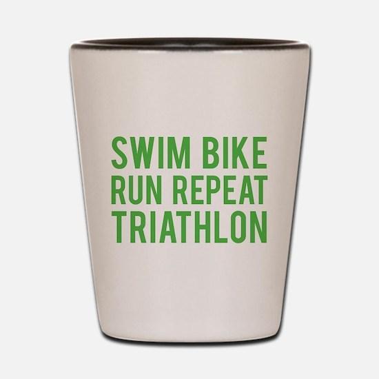 Swim Bike Run Repeat Triathlon Shot Glass