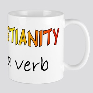 Christianity is a verb Mug