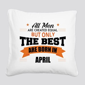 Legends Are Born In April Square Canvas Pillow