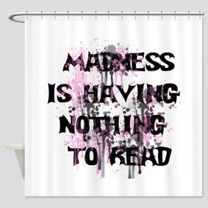 Reading Madness Shower Curtain
