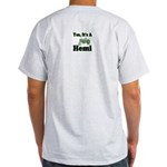 Yes, It's A Hemi Tractor Ash Grey T-Shirt