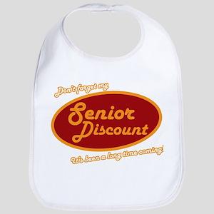 Dont forget my senior discount Bib