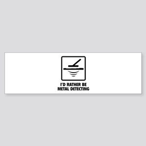 I'd Rather Be Metal Detecting Sticker (Bumper)