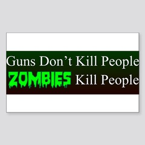 Zombies kill people Bumper Sticker Sticker (Rectan