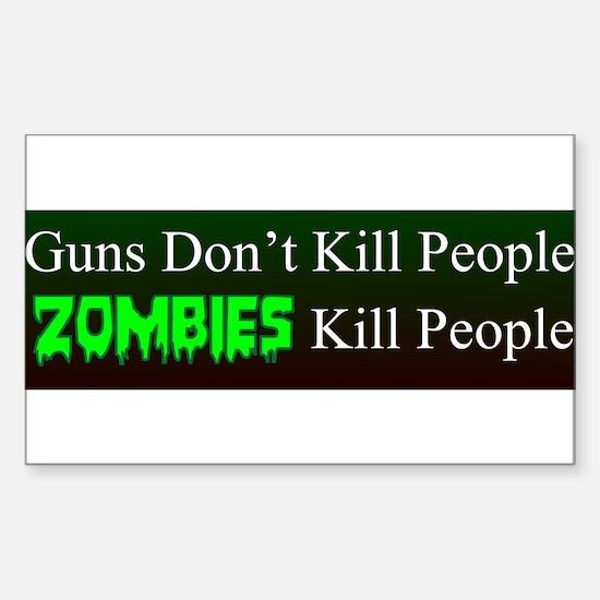 Zombies kill people Bumper Sticker Decal