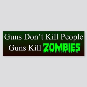 Guns Kill Zombies Bumper Sticker Sticker (Bumper)