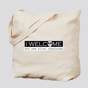 Welcome Alien Overlords Tote Bag