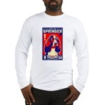 Obey the SPRINGER Spaniel! Long Sleeve tee