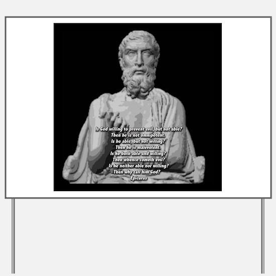 Epicurus God Quote Yard Sign