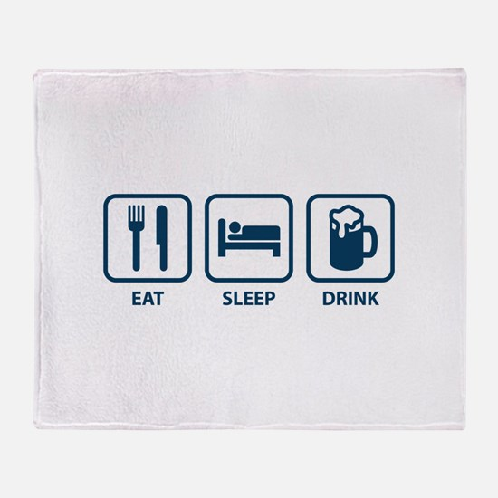 Eat Sleep Drink Throw Blanket