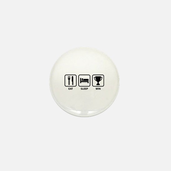 Eat Sleep Win Mini Button