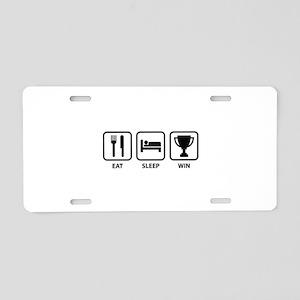 Eat Sleep Win Aluminum License Plate