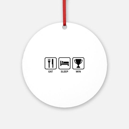 Eat Sleep Win Ornament (Round)