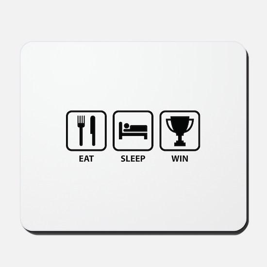 Eat Sleep Win Mousepad