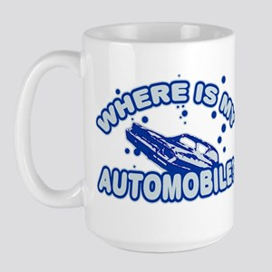 Where is my automobile? Large Mug