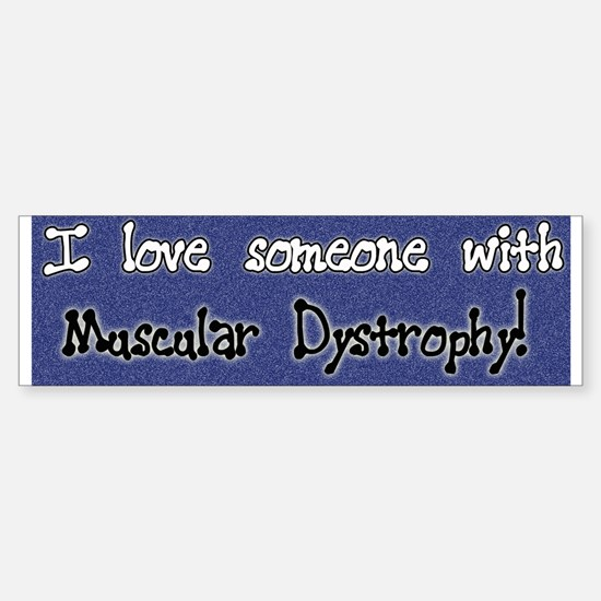 Blue I love someone with Muscular Dystrophy