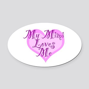 My Mimi Loves Me Oval Car Magnet