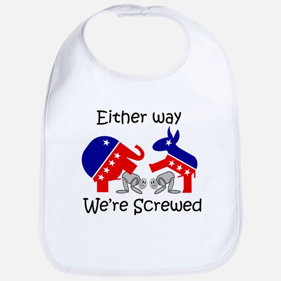 Politically Screwed Bib