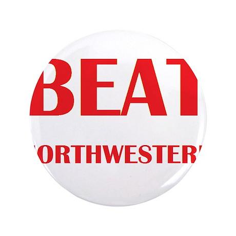 """Beat Northwestern 3.5"""" Button"""